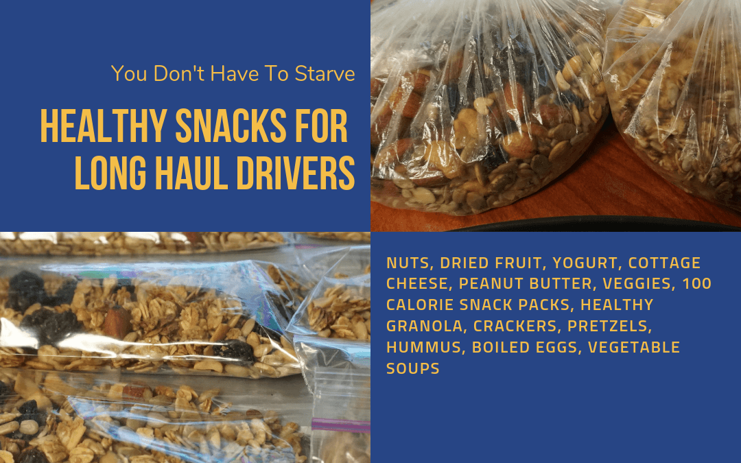 10 Healthy Snacks for Truck Drivers